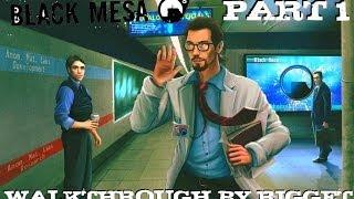Black Mesa Прохождение Часть 1