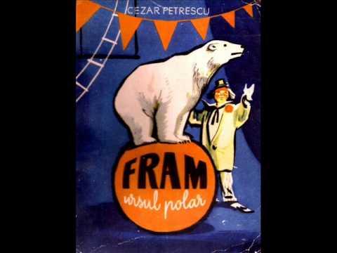Cezar Petrescu - Fram, ursul polar (vinil, c.1966)