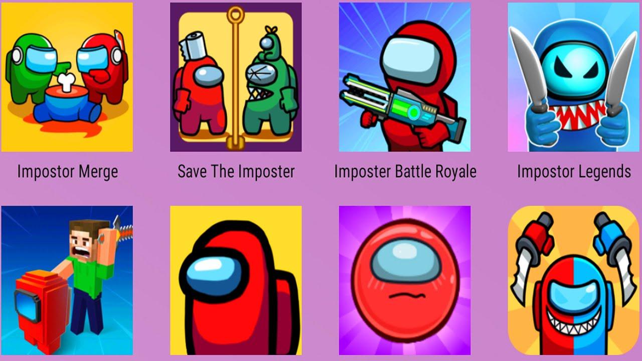 Impostor Legends,We're Impostors,Among Us,Craft Impostor,Save The Imposter,Imposter Battle Royale