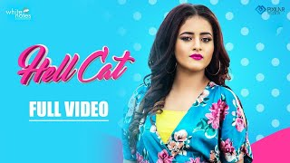 HELL CAT(Official Video) || INDER KAUR || LATEST PUNJABI SONG 2018 || WHITE NOTES ENTERTAINMENT