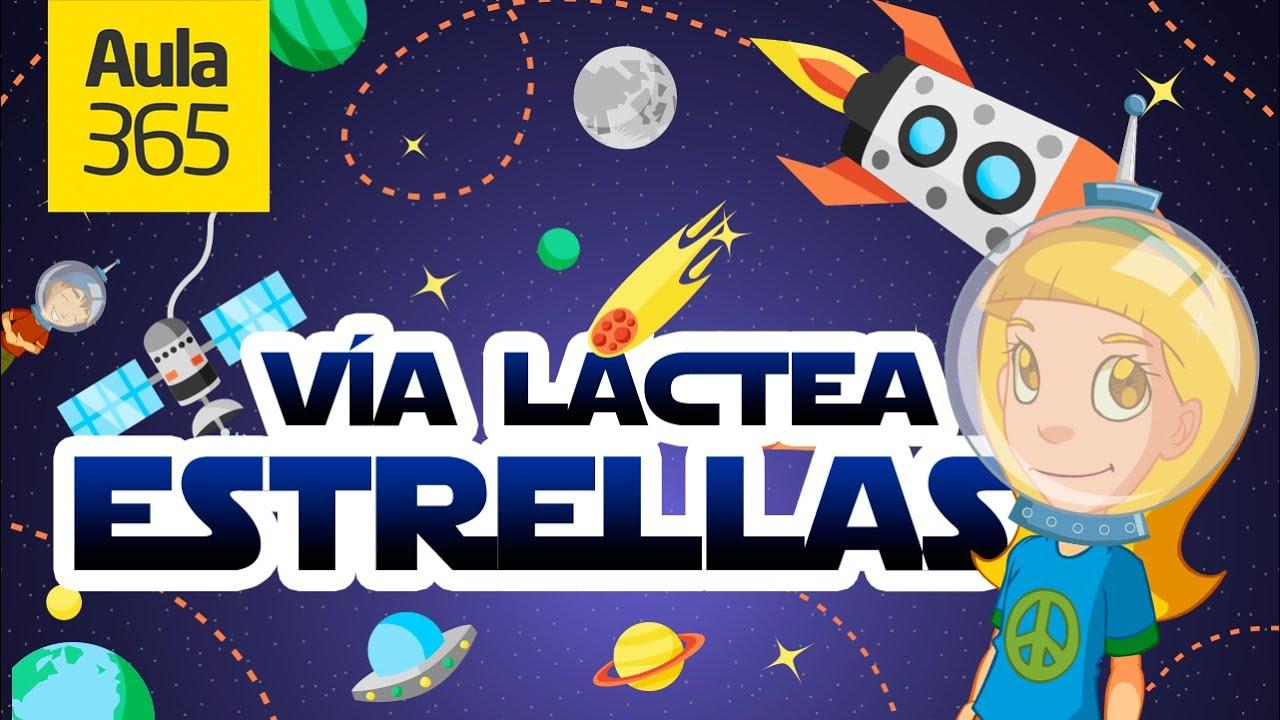 Las Estrellas, las Galaxias y la Vía Láctea | Videos Educativos para ...
