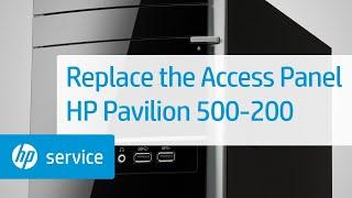 How to Replace the Access Panel   HP Pavilion 500-200 Desktop PCs