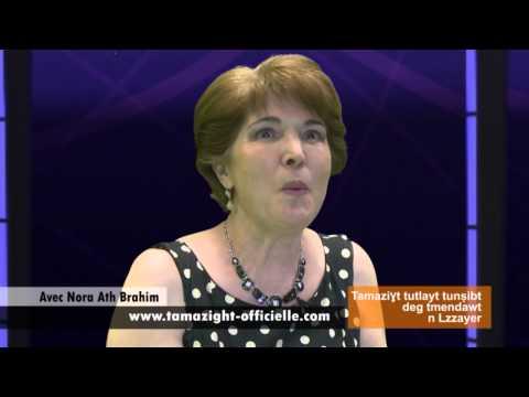 Tamazight langue officielle avec Nora Ath Brahim sur Berbère Télévision