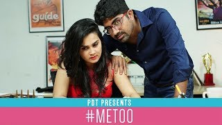 #MeToo by PDT | Ft. Yash Saini and Anushka Sharma