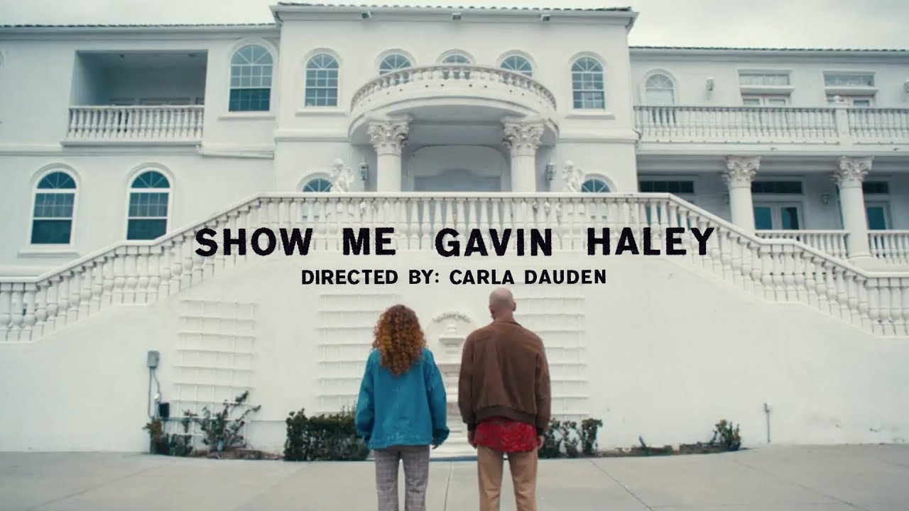 Gavin Haley - Show Me [Official Music Video]