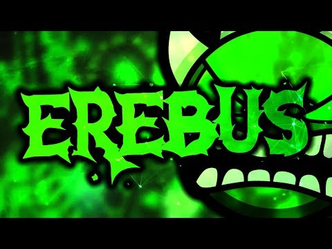 Erebus (Extreme Demon) by Rustam and Ilrell | On Stream | Geometry Dash