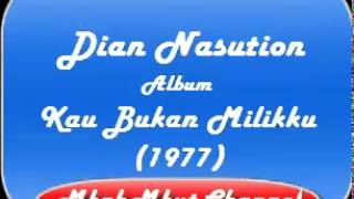 Gambar cover Diana Nasution Full Album  Kau Bukan Milikku 1977