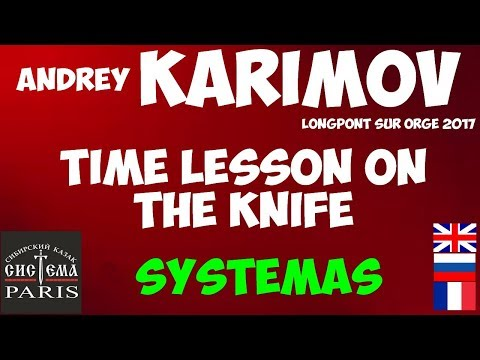 Systema KARIMOV Time Lesson On The Knife