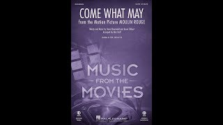 Come What May (from Moulin Rouge!) (SATB Choir) - Arranged by Mac Huff