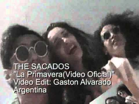 THE SACADOS  La Primavera(Video Oficial)