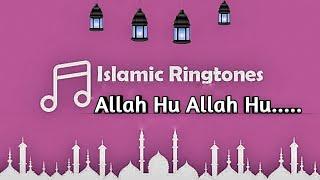 Islamic Ringtone | Allah Hu Allah hu | Ringtone