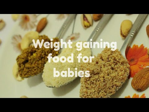 Weight gaining food for babies - Weight gaining food recipe for 10+ months