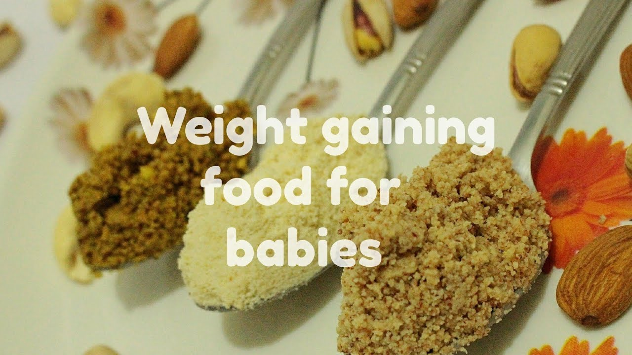 Weight gaining food for babies weight gaining food recipe for 10 weight gaining food for babies weight gaining food recipe for 10 months forumfinder Images