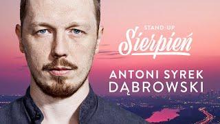 Antoni Syrek-Dąbrowski - Sierpień