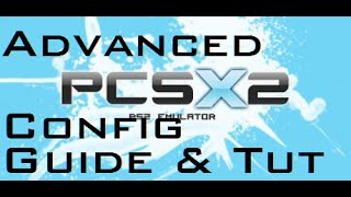 Best Configuration, Tweaking & Settings Guide for PCSX2 1.2.1 & Tutorial
