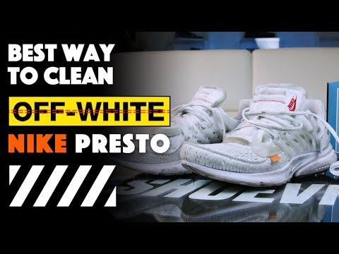 The Best Way To Clean OFF-White Nike Presto With Reshoevn8r!