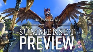 The Elder Scrolls Online: Summerset Preview – Majestic Fantasy Experience for Dedicated Players
