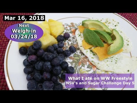 What I ate on WW Freestyle | Day FIVE of my sugar challenge | MARCH 16 2018 Daily vlog