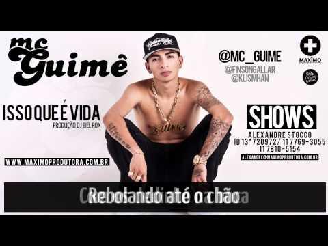 MC Guime - Isso Que é Vida (DJ Biel Rox) - Lançamento 2012