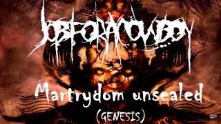 Job for a Cowboy - Martyrdom unsealed ( Genesis ) HD / HQ