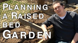 Planning Your First Raised Bed Garden Using Square Foot Gardening For Beginners