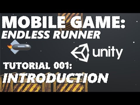 How To Make An Android / iOS Mobile Game In Unity Tutorial - Part 001