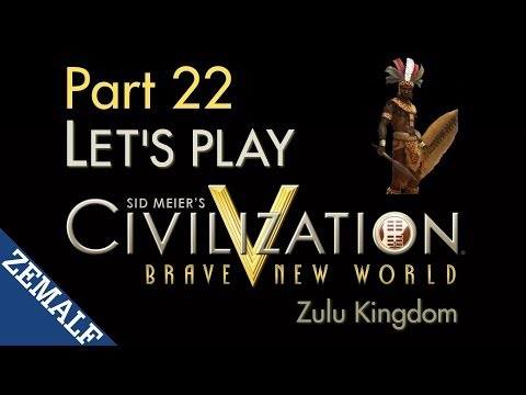 Let's Play Civ 5 BNW - Part 22 - Zulu, T291-300 [Immortal]