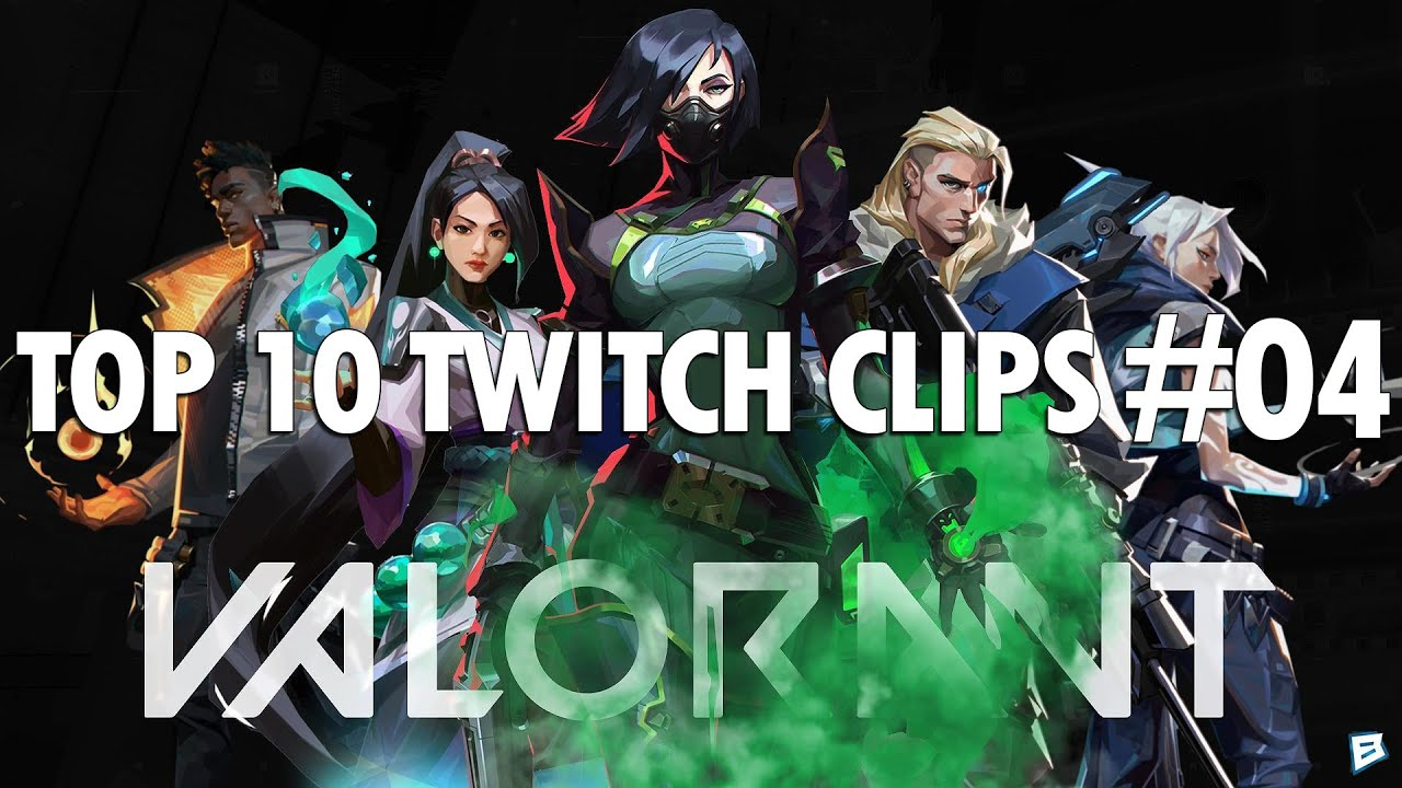 VALORANT TOP 10 TWITCH CLIPS #4