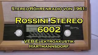 Rossini 6002 Stereo modern