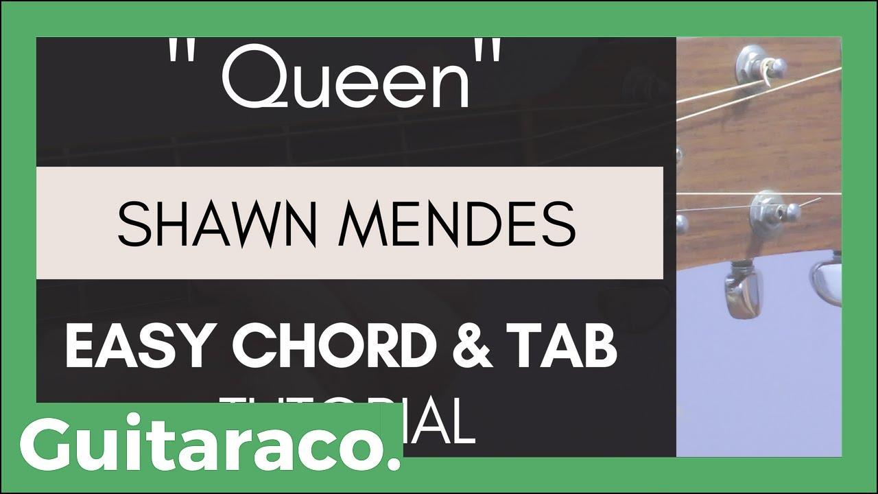 Shawn Mendes Queen Easy Guitar Tutorial Chords Tab Youtube