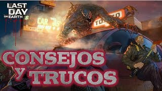 LAST DAY ON EARTH TRUCOS Y CONSEJOS   GUIA RAPIDA   SURVIVAL   Android - IOS   Español   [RidoMeyer]