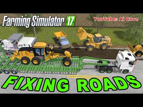 Farming Simulator 2017 Mods Fixing Roads - MERCEDES ACTROS, CATERPILLAR 140M and 980K