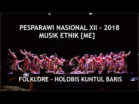 Musik Etnik [ME] Folklore - Holobis Kuntul Baris    Pesparawi Nasional 2018