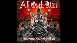 All out war- Into the killing fields