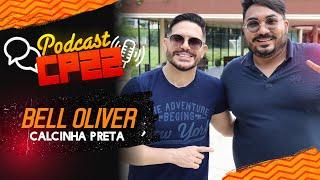Bell Oliver do Calcinha Preta no #PODCASTCP22 02