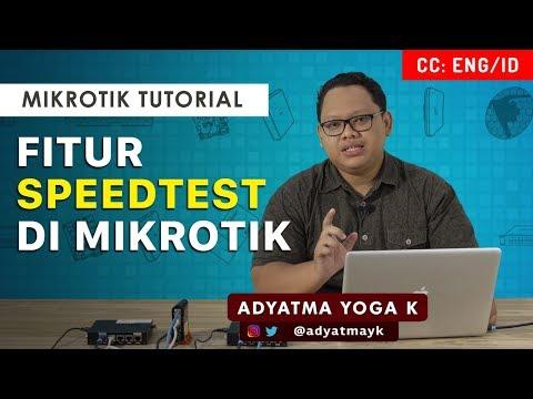 SPEED TEST DI MIKROTIK - MIKROTIK TUTORIAL [ENG SUB]