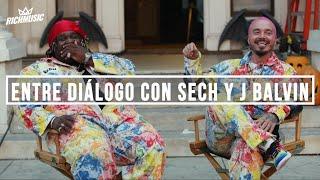 Sech, J Balvin - Entre Diálogo desde el set de La Luz