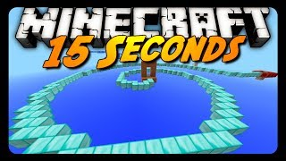 Minecraft: 15 SECONDS! (Sethbling