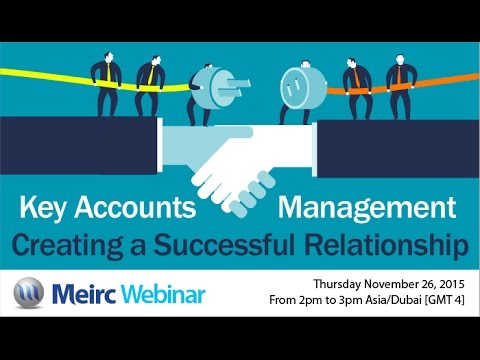 Key Accounts Management – Creating a Successful Relationship
