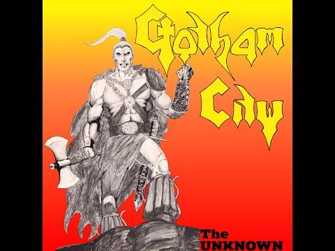 Gotham City - The Unknown (Full Album) - 1984