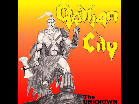 Gotham City - The Unknown (Full Album) - 1984