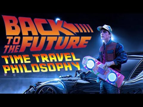 Back to the Future - Time Travel Philosophy | Renegade Cut