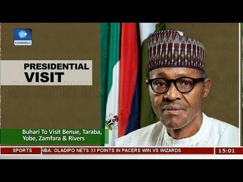 Buhari To Visit Benue, Taraba, Yobe, Zamfara & Rivers  News Across Nigeria 