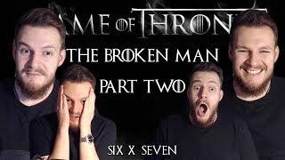 "Game of Thrones: Reaction | S06E07 - ""The Broken Man"