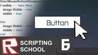 [ROBLOX Scripting School 6] - Clickable Button (GUIs part 1)