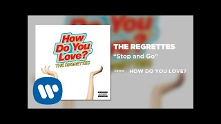 The Regrettes - Stop And Go