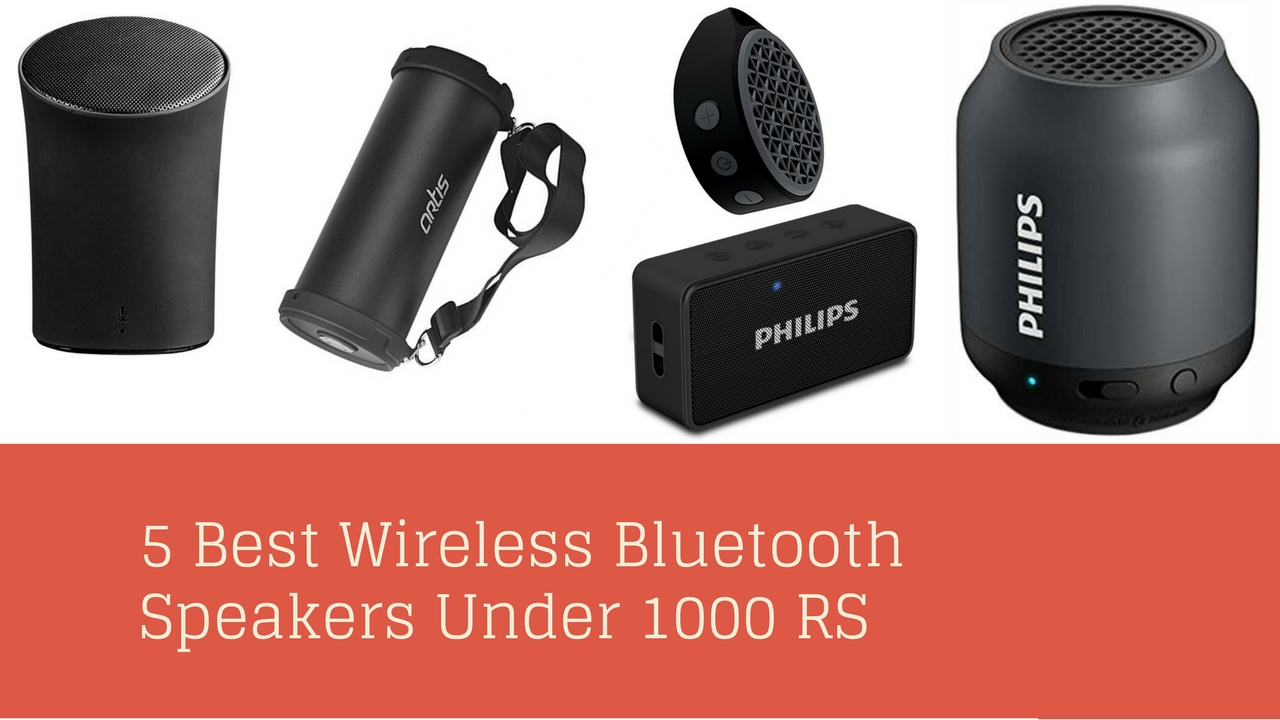 5 Best Wireless Portable Bluetooth Speakers Under Rs 1000 Youtube