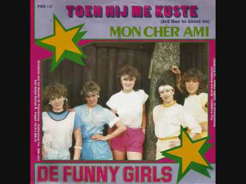 Toen hij mij kuste (And then he kissed me) / De Funny Girls.