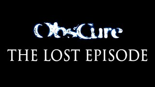 Cry Plays: Obscure [The Lost Episode]