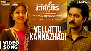 Mehandi Circus - Vellattu Kannazhagi Video Song